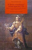 887751163X / IL FESTINO STRAORDINARIO DI SANT'AGATA DEL 1799. POLITICA E DEVOZIO