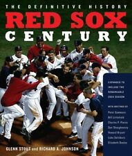 Red Sox Century : The Definitive History of Baseball's Most Storied Franchise, E