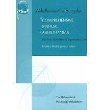 A Comprehensive Manual of Abhidhamma (Vipassana Meditation and the Buddha's Teac