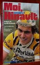 CYCLISME MOI, BERNARD HINAULT BIO TOUR DE FRANCE GUIMARD CICLISMO BLAIREAU