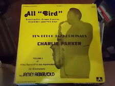 TEN BEBOP JAZZ ORIGINALS BY CHARLIE PARKER ALL BIRD JAMEY AEBERSOLD VOLUME 6 LP