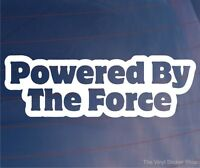 POWERED BY THE FORCE Funny Car/Van/Truck/Window/Bumper Vinyl Sticker/Decal