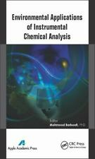 Environmental Applications of Instrumental Chemical Analysis (2015, Hardcover)