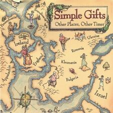 Simple Gifts-Other Places, Other Times CD NEW