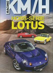 KM/H RACING Hors-série N°4 - LOTUS