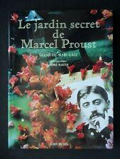 JARDIN SECRET DE MARCEL PROUST PAR DIANE DE MARGERIE -