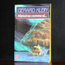 Gérard Klein - Histoires comme si...