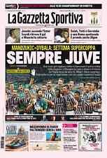 GAZZETTA DELLO SPORT 09/08/2015 LAZIO-JUVENTUS FC 0-2 WINNER SUPERCUP SHANGHAI