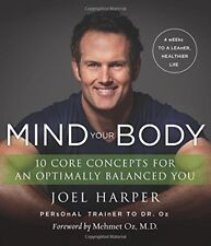 Mind Your Body: 4 Weeks to a Leaner, Healthier Lif