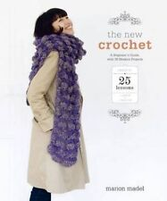 New The New Crochet: A Beginner's Guide, with 38 Modern Projects [Paperback] [Se