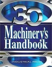 Machinery's Handbook, 30th Edition, by Erik Oberg [Digital , 2016]