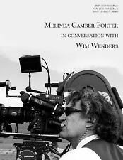 Melinda Camber Porter in Conversation with Wim Wenders : On Film Set of Paris...