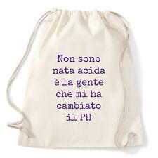 Art T-shirt, Zaino Non Sono Acida, Bianco, Sacca Gym
