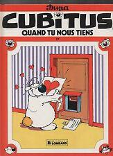 CUBITUS n°17. Quand tu nous tiens. DUPA. Lombard EO 1988.  TTB