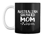 Australian Shepherd Best Dog Mom Ever Gift Coffee Mug