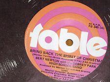 "BERT NEWTON *RARE 7"" 45 ' BRING BACK THE SPIRIT OF CHRISTMAS ' 1981 VGC+"