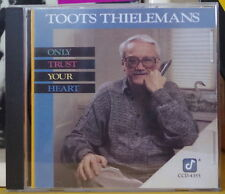 TOOTS THIELEMANS ONLY TRUST YOUR HEART COMPACT DISC CONCORD RECORDS 1988