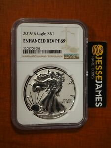 2019 S ENHANCED REVERSE PROOF SILVER EAGLE NGC PF69 BROWN LABEL WITH BOX/COA