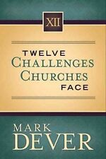 12 CHALLENGES CHURCHES FACE - NEW HARDCOVER BOOK
