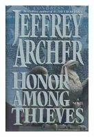 Honor Among Thieves by Archer, Jeffrey