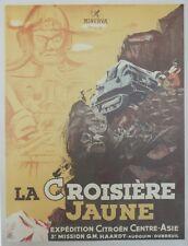 """""""LA CROISIERE JAUNE / CITROËN"""" Affiche entoilée Ressortie offset 1983 47x62cm"""