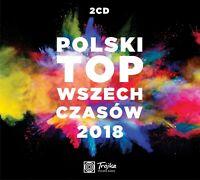 Polski Top Wszech Czasow 2018 | CD