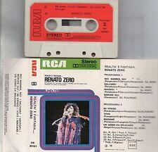 RENATO ZERO musicassetta REALTA E FANTASIA Made in Italy 1979 MC MC7 K7 cassetta