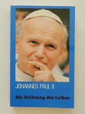Die Erlösung des Leibes und die Sakramentalität der Ehe Johannes Paul II