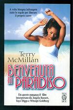 MCMILLAN TERRY BENVENUTA IN PARADISO TEADUE 1999