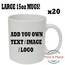Personalised Large 15oz Mug Custom Photo Logo Cup Image/Text Promotional Bulkx20