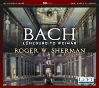 Sherman,Roger W. - Bach: Lüneburg to Weimar CD NEU OVP VÖ 19.06.2020