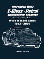 Mercedes-Benz E-Class - Petrol W124 & W210 Series Workshop Manual 1993-2000 b…