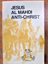 Jesus Al Mahdi Anti-Christ Abdullah ibn As-Siddiq & Imam Ahmad Darwish Paperback