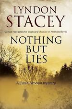 Nothing but Lies 3 by Lyndon Stacey (2015, UK-Paperback)
