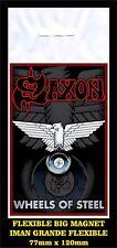 SAXON WHEELS OF STEEL FLEXIBLE BIG MAGNET IMAN GRANDE 0079