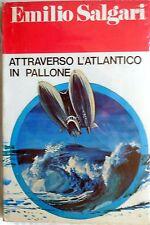 EMILIO TUTTO SALGARI N.22  ATTRAVERSO L'ATLANTICO IN PALLONE 1976 PAOLINE