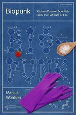 Biopunk: DIY Scientists Hack the Software of Life-ExLibrary