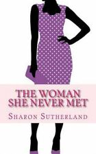 The Evelyn: The Woman She Never Met by Sharon Sutherland (2015, Paperback)
