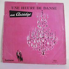 33T Orchestres Lucky ANGEL & HAPPY FIVE Vinyle LP UNE HEURE DE DANSE AU CLARIDGE