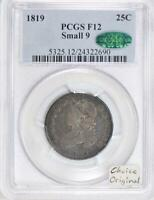 1819 Small 9 Bust Quarter PCGS & CAC F-12; Choice Original!