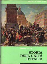 STORIA DELL'UNITA' D'ITALIA ARMANDO LODOLINI 1963 BIBL.DI STORIA PATRIA (WA443)