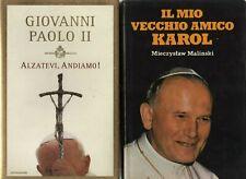 Il mio vecchio amico Karol/m.malinsky - g-paolo II -°alzatevi e andiamo-12eu