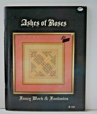 Ashes of Roses Fancy Work and Fantasies F 210 Counted Cross Stitch Book