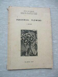 Perennial flowers, L.Krupnik,paperback,1st Hebrew edit.,Israel, 1949. cs3142