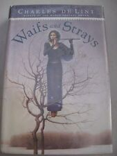 Charles de Lint Waifs and Strays HCDJ Collection stories about teenagers fantasy