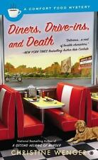 Comfort Food: Diners, Drive-Ins, and Death : A Comfort Food Mystery 3 by Christi