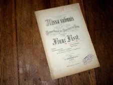 """Missa Solennis """"Messe de Gran"""" partition pour soli choeurs et piano 1872 Liszt"""