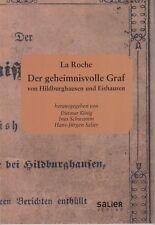La Roche: Der geheimnisvolle Graf von Hildburghausen und Eishausen. Dunkelgräfin