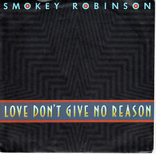 "7"" 45 TOURS ALLEMAGNE SMOKEY ROBINSON ""Love Don't Give No Reason +1"" 1987 MOTOWN"