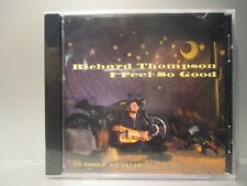 I Feel So Good by Richard Thompson (CD Single, Capitol/EMI Records) Brand New